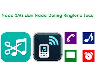 Download Nada Dering Ringtone dan SMS MP3 aneka merk HP Lucu Lengkap Gratis