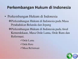 Makalah Perkembangan Hukum Di Indonesia Hukum Press