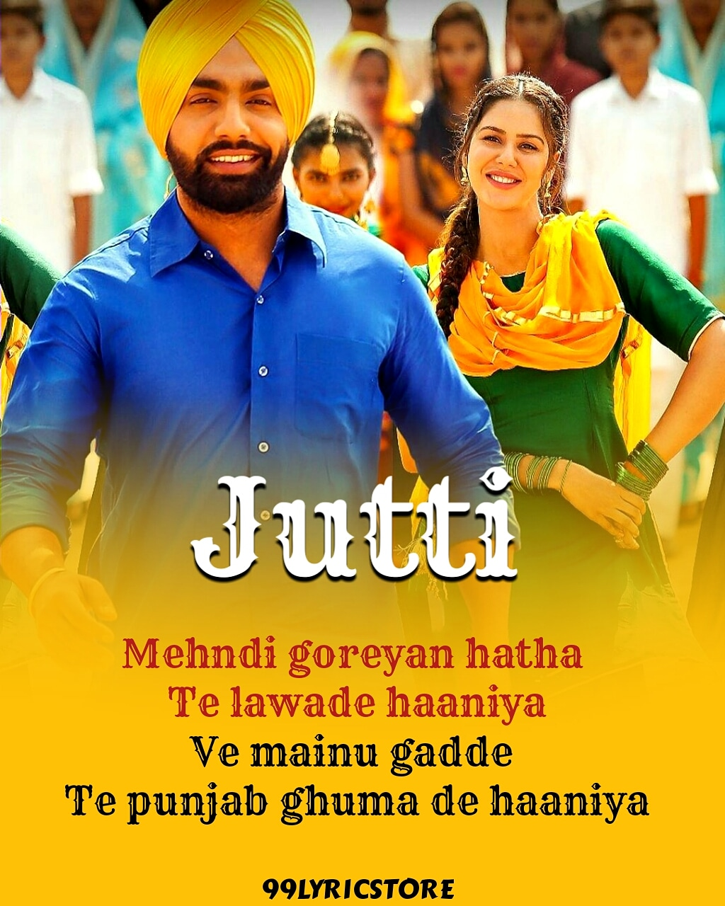 Jutti Punjabi Song Lyrics From Movie Muklawa Sung By Ammy virk and Mannat Noor