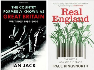 Ian Jack: The Country Formerly Known as Great Britain and Paul Kingsnorth: Real England