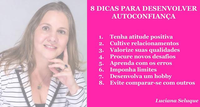 8 Dicas para Desenvolver Autoconfiança Luciana Seluque Inteligência Emocional