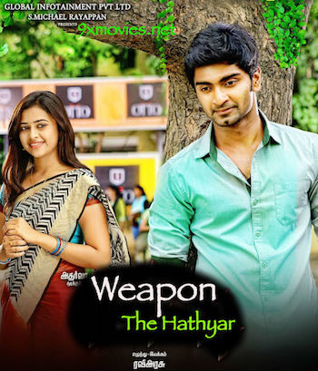 Weapon The Hathyar 2016 Hindi Dubbed Movie Download