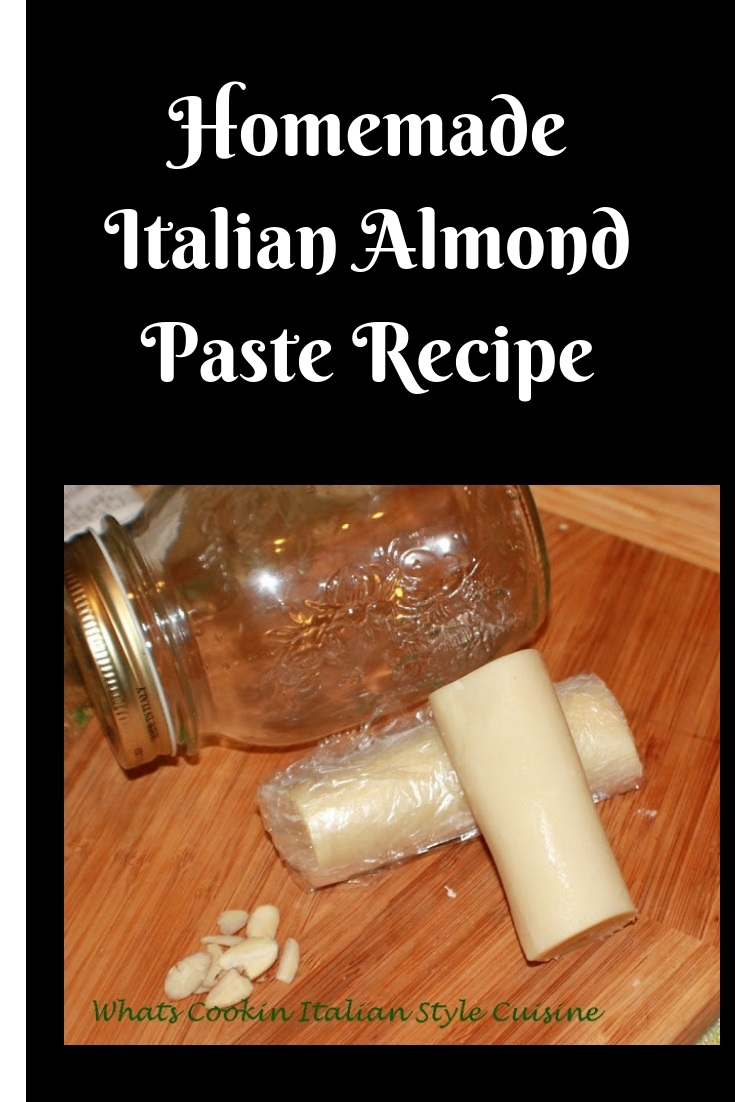 this is a delicious homemade almond paste using freshly ground almond for cookies, pastries and all Italian style recipes using almond paste. It is stored in a mason jar.