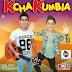 Kchakumbia – Te juro que te amo (La Grupera S.A)
