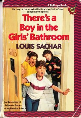 Fabulous reads there s a boy in the girls bathroom by - There is a boy in the girls bathroom ...