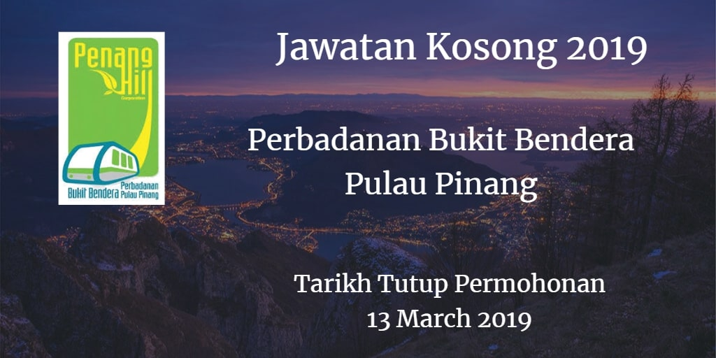 Jawatan Kosong Perbadanan Bukit Bendera Pulau Pinang 13 March 2019