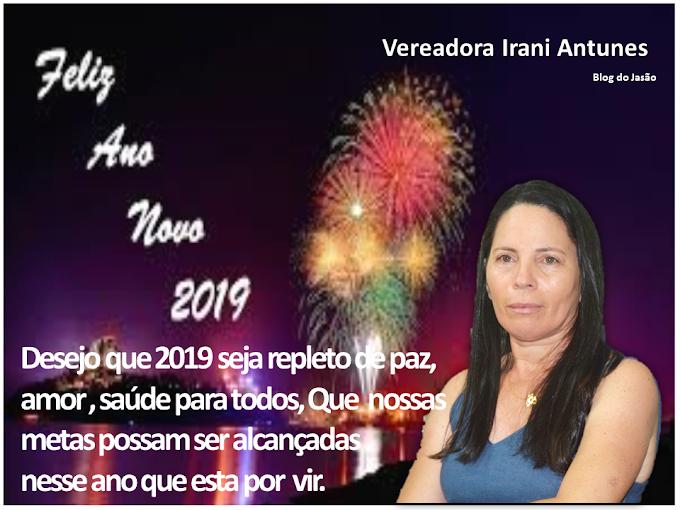 Vereadora Irani Antunes, Deseja a todos um próspero ano novo, repleto de paz, amor e saúde.