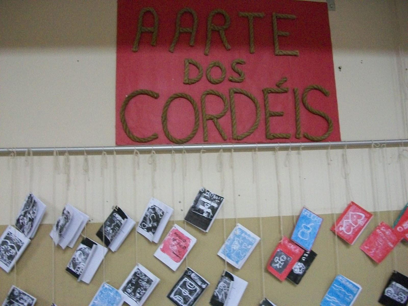 Blog Dos CordÉis: POR TRÁS DAS AULAS: Exposição: A Arte Dos Cordéis