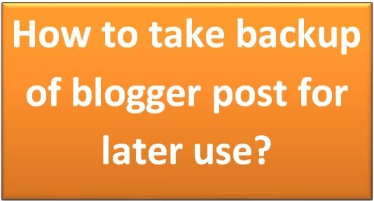 how-to-take-backup-of-our-blogger-template