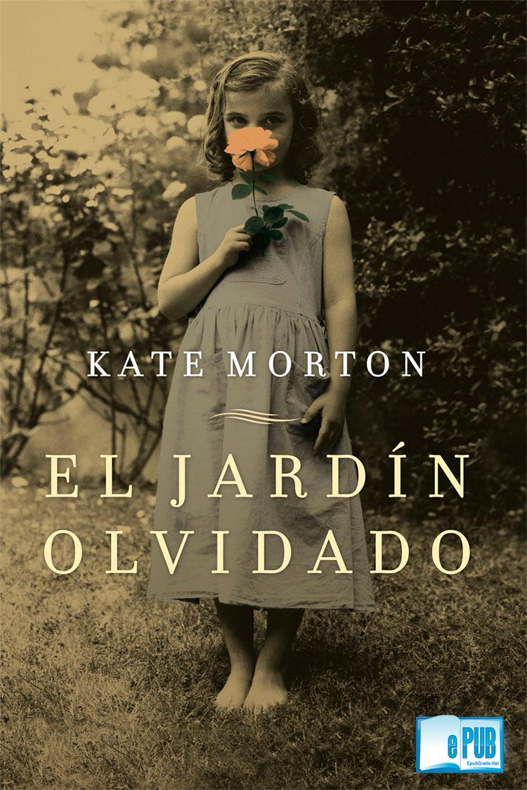El jardín olvidado – Kate Morton