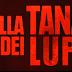 NELLA TANA DEI LUPI - Secondo Trailer Ufficiale Italiano