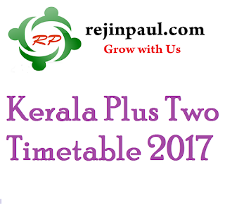 kerala plus two time table 2017 dhsc final exam date march