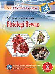 Download Buku Paket Fisiologi Hewan Semester 2 Kurikulum 2013 SMK Kelas 10 .PDF