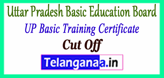 UP BTC Uttar Pradesh Basic Training Certificate Cut Off 2018-19