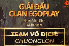 """Giải đấu CLAN EGO Play: Khắc tên Clan """"CL"""" lên chiếc cúp vô địch!"""
