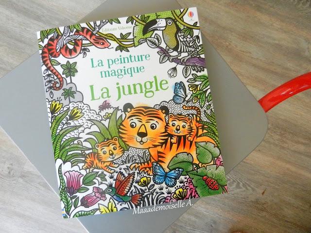 || La peinture magique : La Jungle (Présentation & Avis)