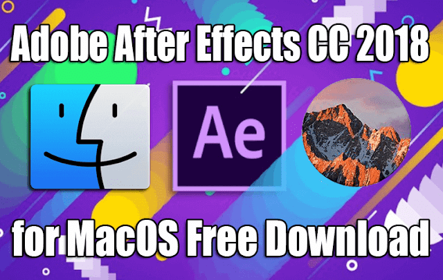 Adobe After Effects CC 2018 v15.1 for MacOS
