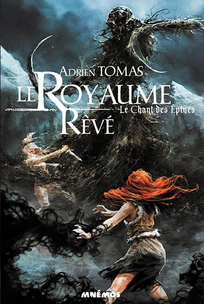 Royaume rêvé - Adrien Tomas
