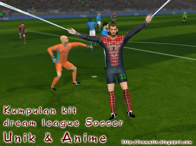 Kumpulan kit dream league soccer unik & anime