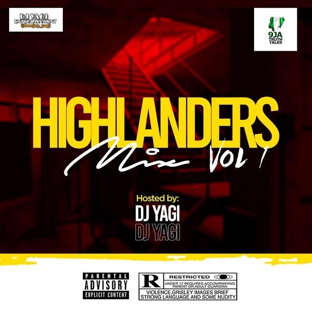 MIXTAPE : DJ YAGI - HighLanders Mix Vol.1