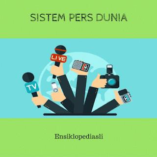 Sistem Pers Diberbagai Dunia