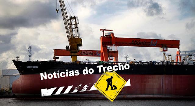 Resultado de imagem para Estaleiro Atlântico Sul NOTICIAS TRECHO