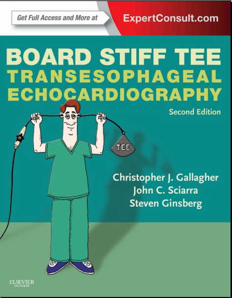 Board Stiff TEE Transesophageal Echocardiography Expert Consult - Online and Print, 2e