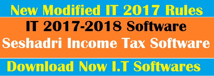 IT 2017-2018 Software | Seshadri Income Tax Software FY 2017-2018