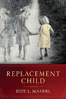 Replacement Child Judy L. Mandel