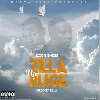 Izzo Bizness - Zilla & Ruge