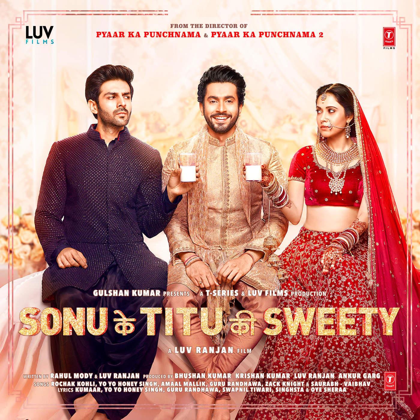 Sonu Ke Titu Ki Sweety : A New Sweet Comedy Movie - HitBrother