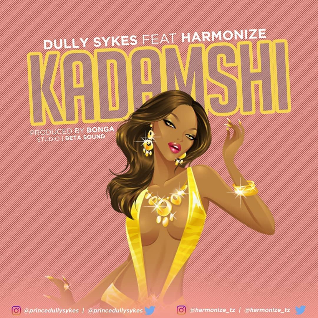 Dully Sykes Feat Harmonize - Kadamshi