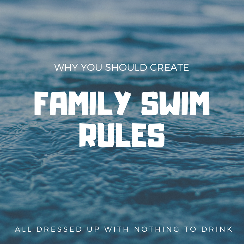 Why You Should Create Family Swim Rules