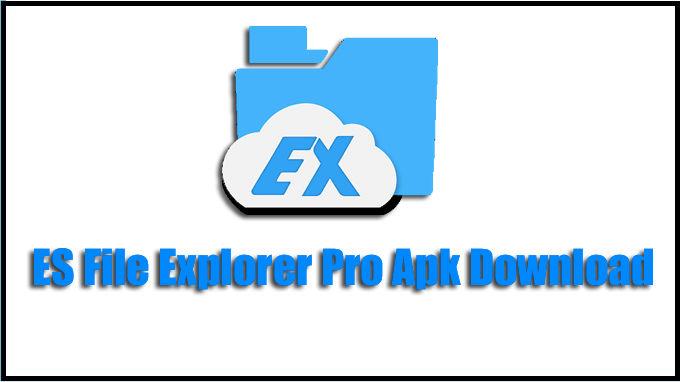 ES File Explorer Pro Apk v1.1.4,1 Download for ... - freshmodapks.com