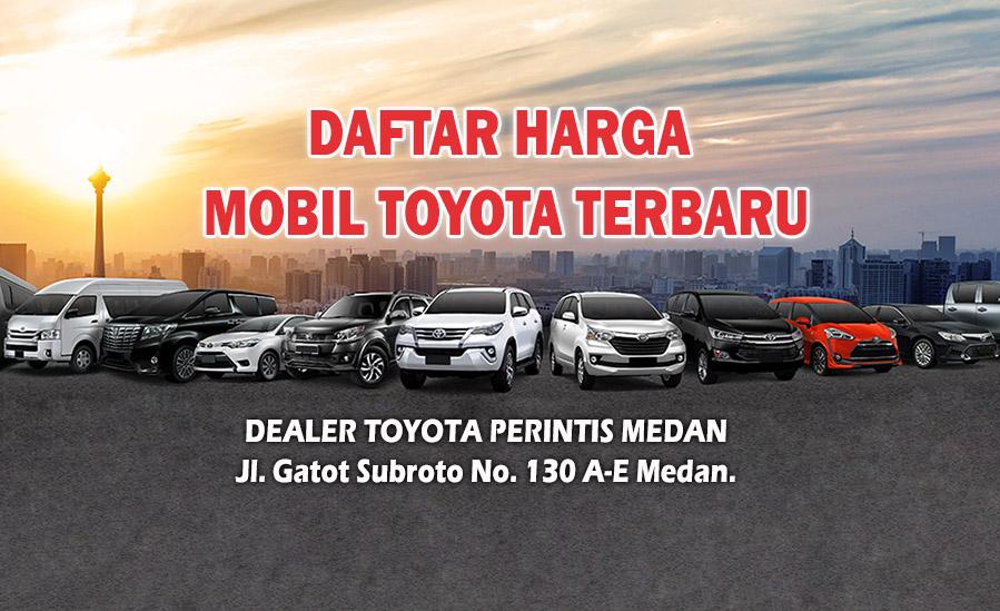 Daftar Harga Mobil Toyota Medan Terbaru Januari 2021 Promo Dealer Toyota Medan