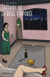 https://editionsbakerstreet.com/2016/09/30/laffaire-de-la-belle-evaporee-j-j-murphy/