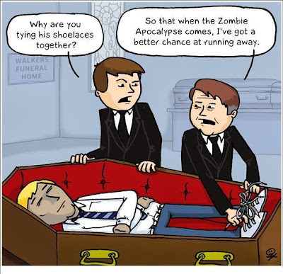 Funny Funeral Cartoon Joke Picture - Why are you tying his shoelaces together? So that when the zombie apocalypse comes, I've got a better chance of running away