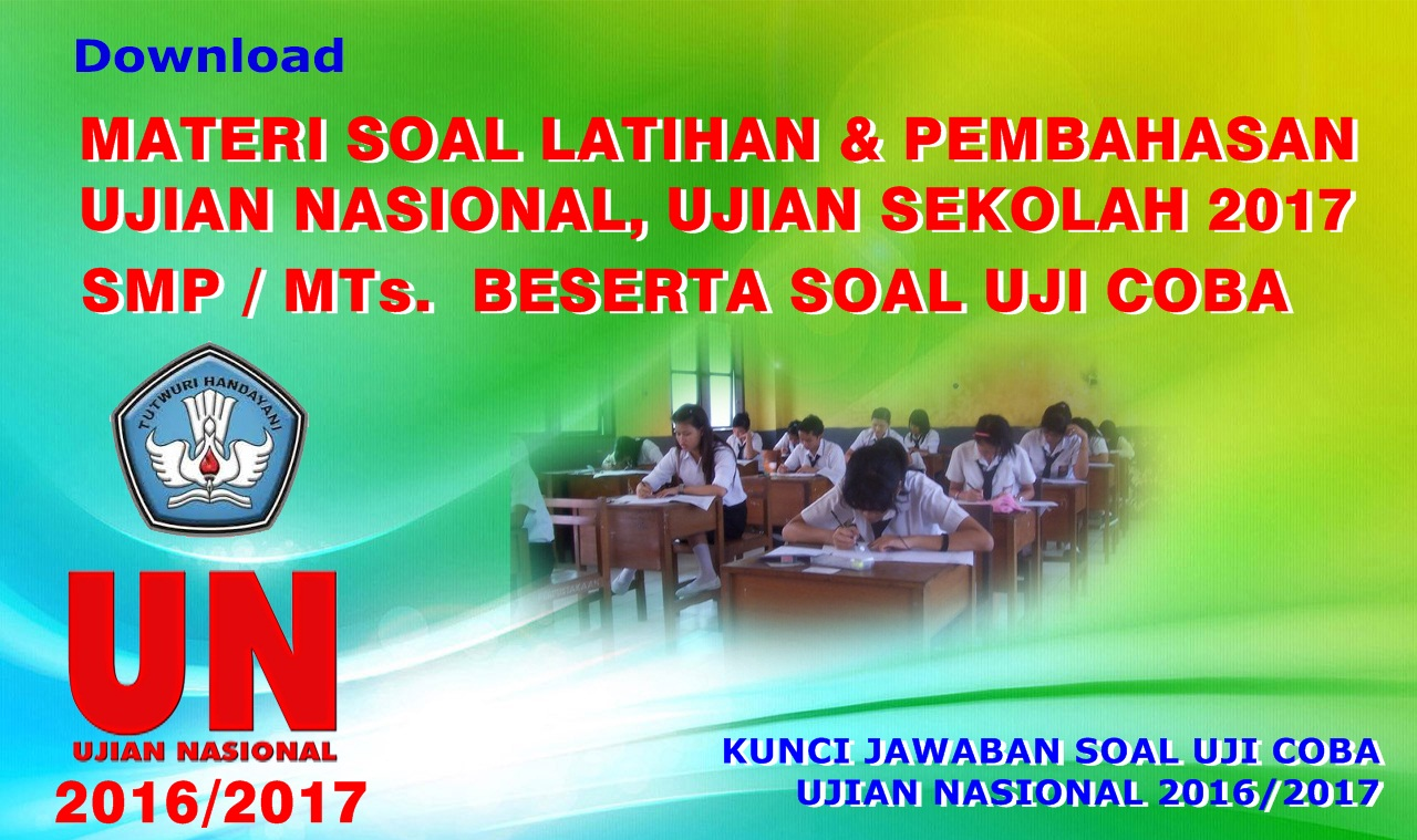 Download Soal Uji Coba Ujian Sekolah Sdmi Tahun 2015 Kkg Rayon 1 Materi Soal Dan Pembahasan