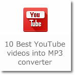 10 Best YouTube videos into MP3 converter
