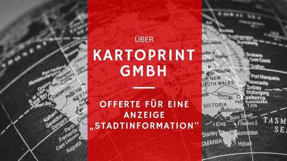 """Beitragsbild: Kartoprint GmbH: Offerte für eine Anzeige """"Stadtinformation"""""""