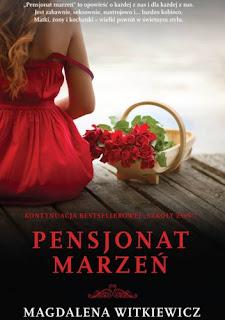"""""""Pensjonat marzeń"""" Magdalena Witkiewicz"""