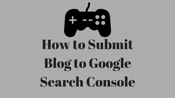 Submit Blog to Google Search Console.