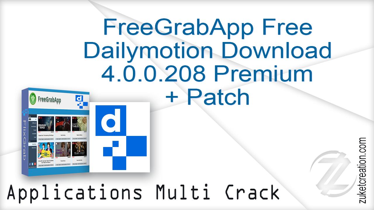 Asal Jadi: FreeGrabApp Free Dailymotion Download 4 0 0 208 Premium +