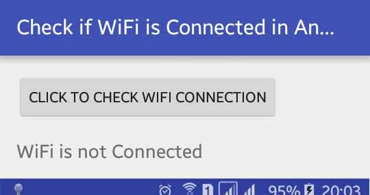 How to Check WiFi Connected or Not in Android