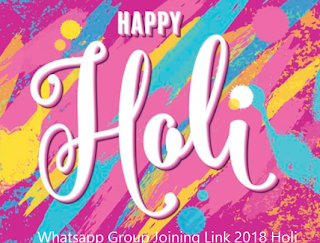 Holi Special wishes and quotes Whatsapp group joining link