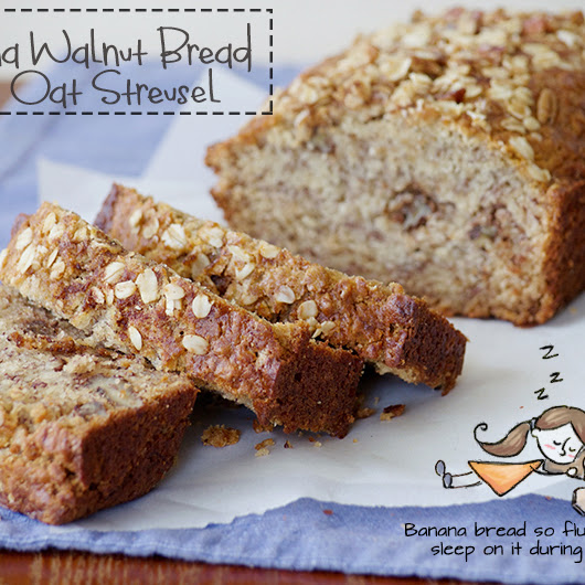 Banana Walnut Bread with Oat Streusel