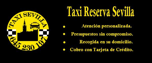 Taxi Reserva: Servicio de Taxi Sevilla | Tfno 645230197