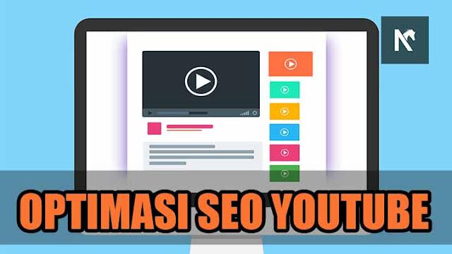 Panduan Cara Optimasi SEO Video di Channel YouTube Lengkap
