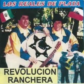 Los Reales de Plata revolucion ranchera