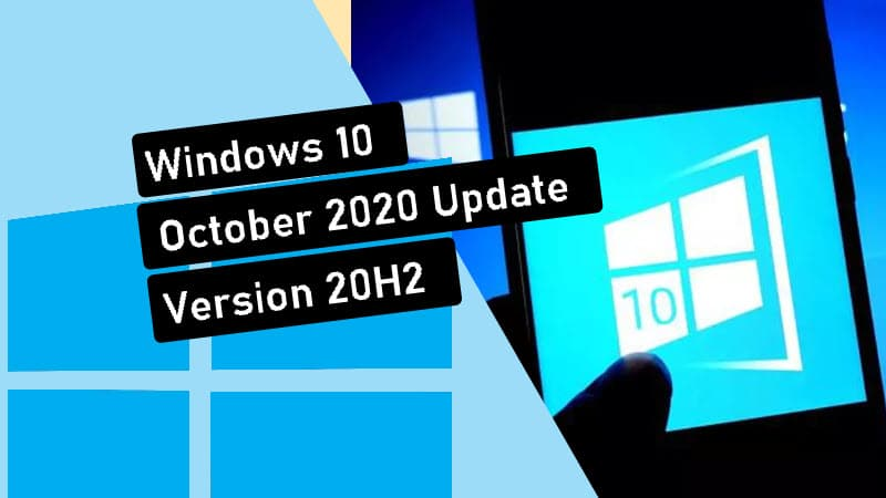 Windows 10 October 2020 Update (20H2) now rolled out to Release Preview Channel